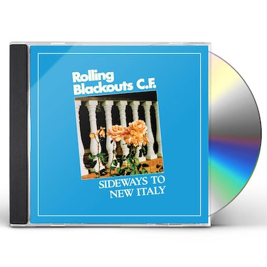 Rolling Blackouts Coastal Fever Sideways To New Italy CD