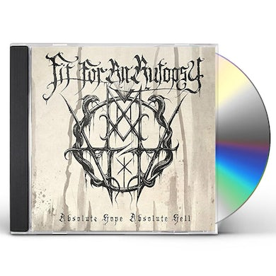 Fit For An Autopsy ABSOLUTE HOPE ABSOLUTE HELL CD