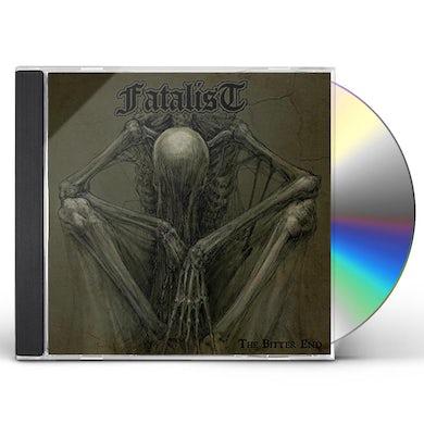 Fatalist BITTER END CD