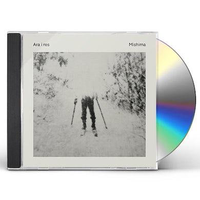 Mishima ARA I RES CD