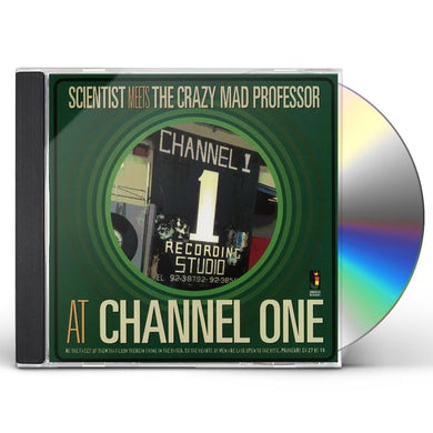 Scientist Meets The Crazy Mad Professor AT CHANNEL ONE CD