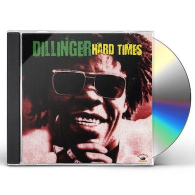 Dillinger HARD TIMES CD