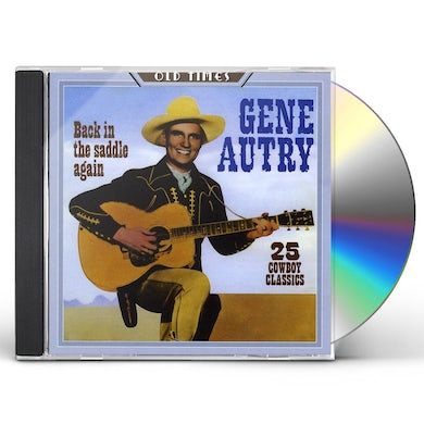 Gene Autry BACK IN THE SADDLE AGAIN - 25 CD
