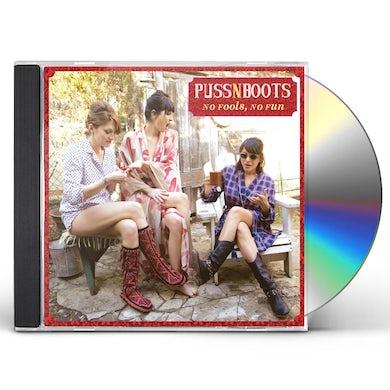 Puss N Boots NO FOOLS NO FUN CD
