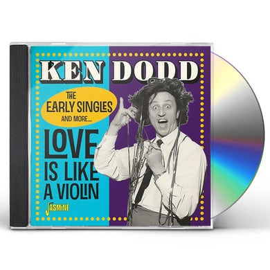 Ken Dodd LOVE IS LIKE A VIOLIN: THE EARLY SINGLES & MORE CD
