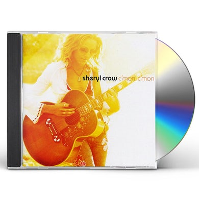 Sheryl Crow C'MON C'MON CD