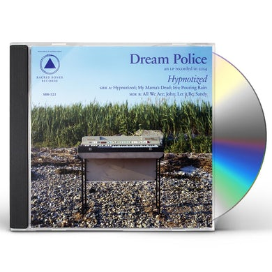 DREAM POLICE HYPNOTIZED CD