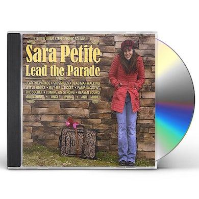 Sara Petite LEAD THE PARADE CD