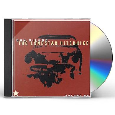 Don Dilego LONESTAR HITCHHIKER CD