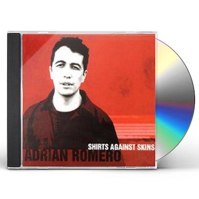 Adrian Romero SHIRTS AGAINST SKINS CD