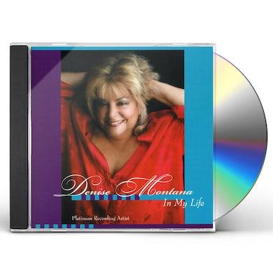 Denise Montana IN MY LIFE CD
