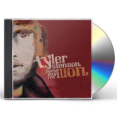 Tyler Stenson SOME DAYS I'M A LION CD