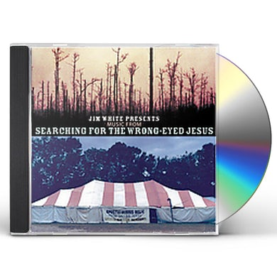 Jim White PRESENTS MUSIC FROM SEARCHING FOR WRONG CD