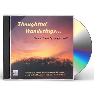 Hill THOUGHTFUL WANDERINGS CD