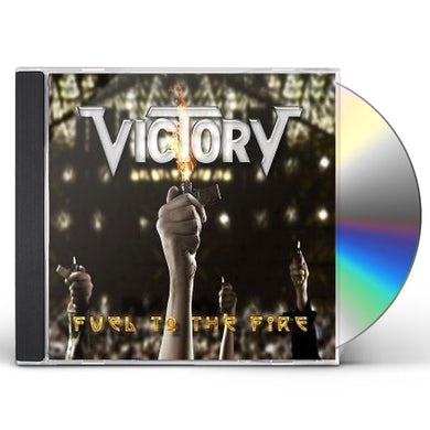 Victory FUEL TO THE FIRE CD