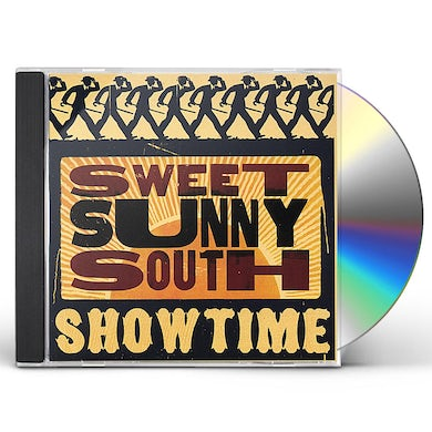 Sweet Sunny South SHOWTIME CD