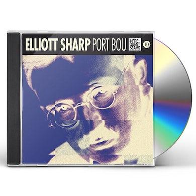 Elliott Sharp PORT BOU CD