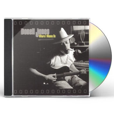 Donell Jones WHERE I WANNA BE CD