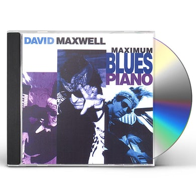 David Maxwell MAXIMUM BLUES PIANO CD