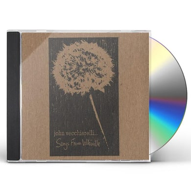 John Vecchiarelli SONGS FROM WHOVILLE CD