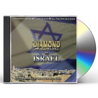 David & High Spirit 60TH DIAMOND ANNIVERSARY TO ISRAEL CD