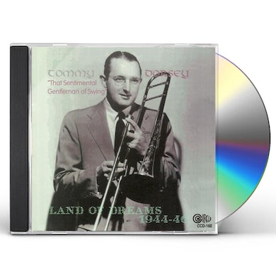 Tommy Dorsey LAND OF DREAMS 1944-46 CD