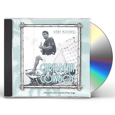 Gene Mitchell CARIBBEAN COWBOY CD