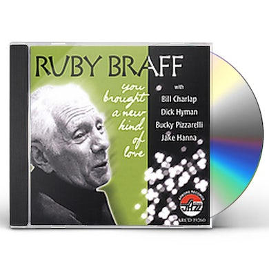 Ruby Braff YOU BROUGHT A NEW KIND OF LOVE CD