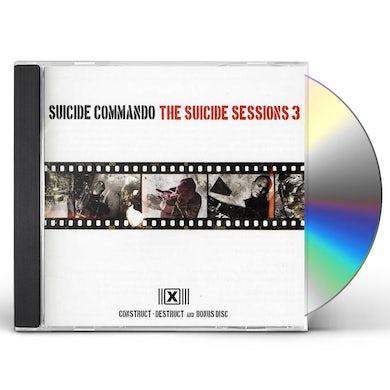 Suicide Commando SUICIDE SESSIONS 3 (CONSTRUCT-DESTRUCT+BONUS) CD