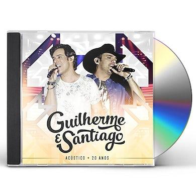 Guilherme & Santiago ACUSTICO 20 ANOS CD