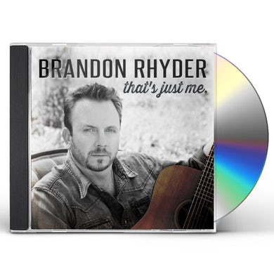 Brandon Rhyder THAT'S JUST ME CD