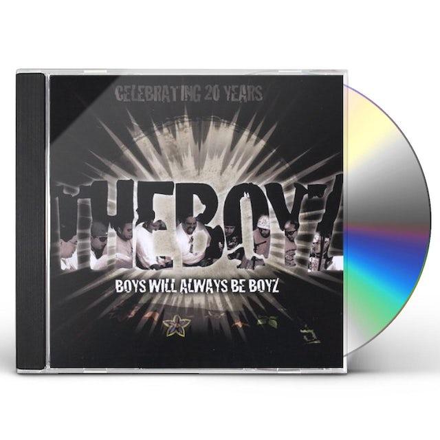 BOYS WILL ALWAYS BE BOYZ CD
