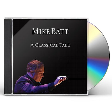 Mike Batt CLASSICAL TALE CD