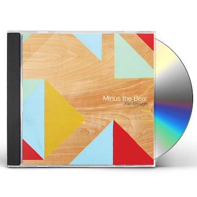 Minus The Bear FAIR ENOUGH CD