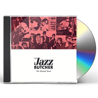 Jazz Butcher WASTED YEARS CD
