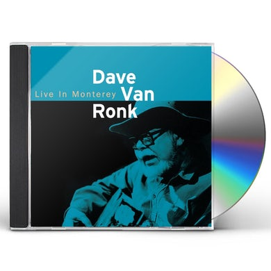 DAVE VAN RONK: LIVE IN MONTEREY 1998 CD