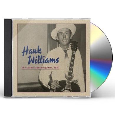 Hank Williams GARDEN SPOT PROGRAM 1950 CD