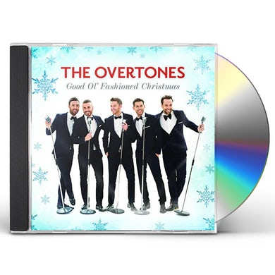 Overtones GOOD OL FASHIONED CHRISTMAS CD