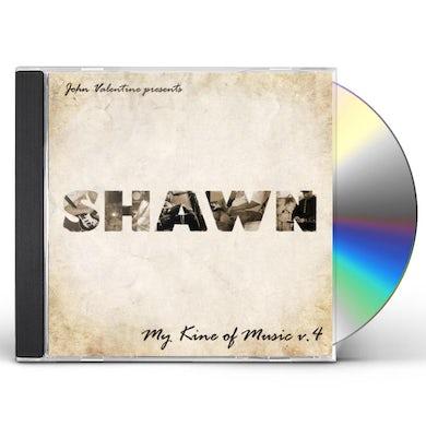 Shawn MY KINE OF MUSIC (JOHN VALENTINE PRESENTS) 4 CD