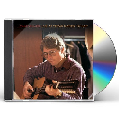 John Denver LIVE AT CEDAR RAPIDS 12/10/87 CD