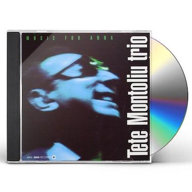 TETE MONTOLIU TRIO: MUSIC FOR ANNA CD