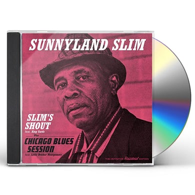 Sunnyland Slim SLIM'S SHOUT / CHICAGO BLUES SESSION CD