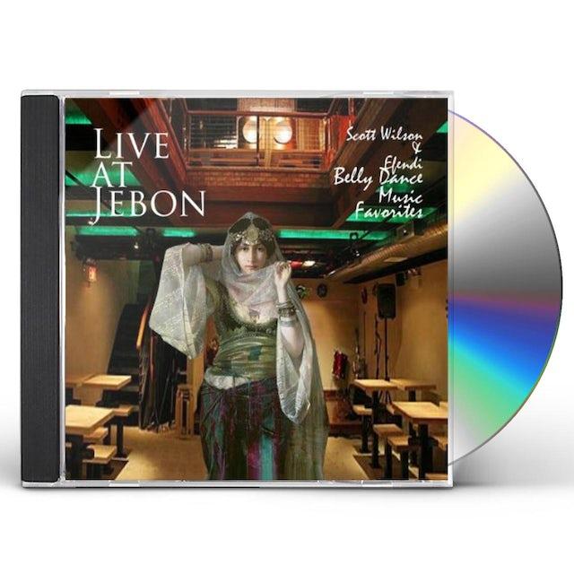 LIVE AT JEBON SCOTT WILSON & EFENDI BELLY DANCE MU CD