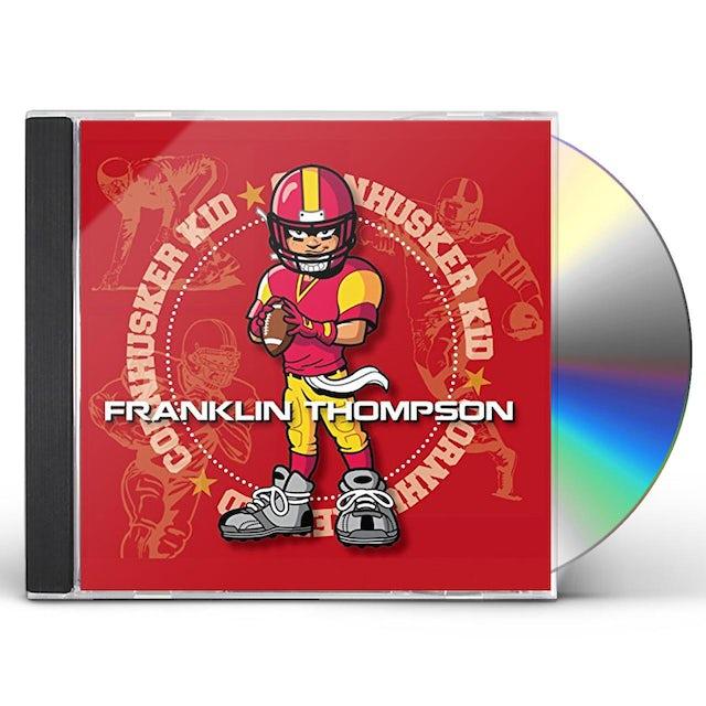 Franklin Thompson CORNHUSKER KID CD