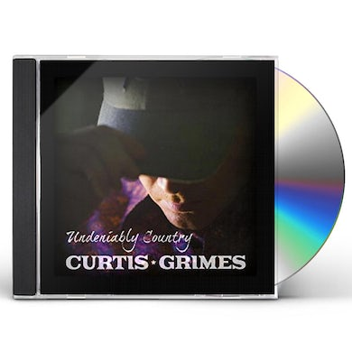 Curtis Grimes UNDENIABLY COUNTRY CD