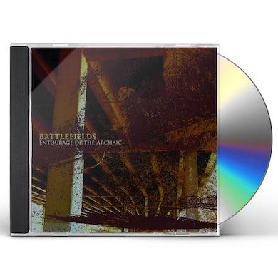 Battlefields ENTOURAGE OF ARCHAIC CD
