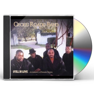 Crossroads Band STILL IN LOVE CD