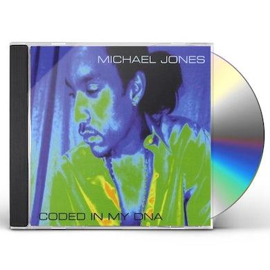 Michael Jones CODED IN MY DNA CD