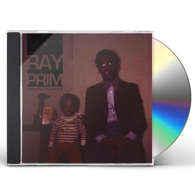 SHERMAN RAY PRIM JR CD