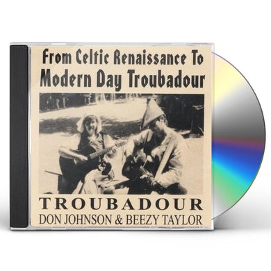 FROM CELTIC RENAISSANCE TO MODERN DAY TROUBADOUR CD